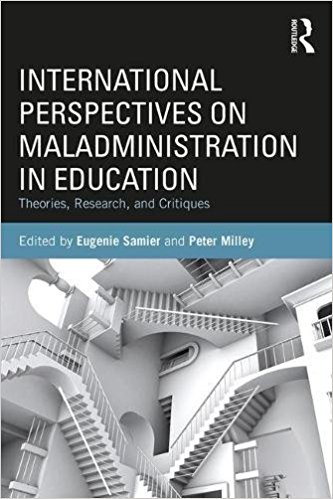 Book Cover of International perspectives on maladministration in education: Theories, research and critiques