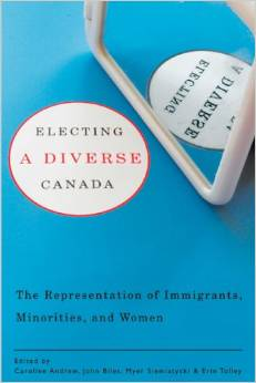 Electing a diverse Canada: The representation of immigrants, minorities and women