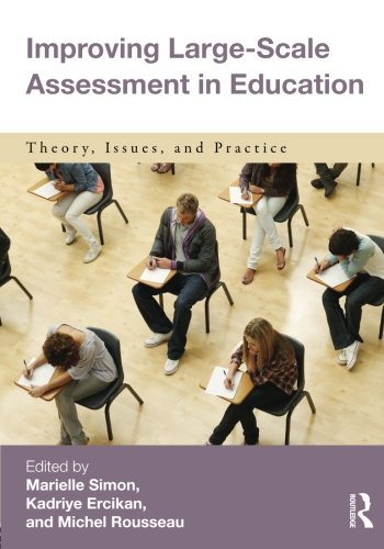 Improving large-scale assessment in education: Theory, issues and practice